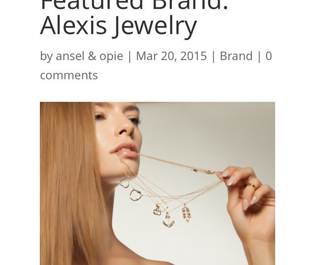 Thanks @anselandopie for the great feature!! www.anselandopie.com #alexisjewelry
