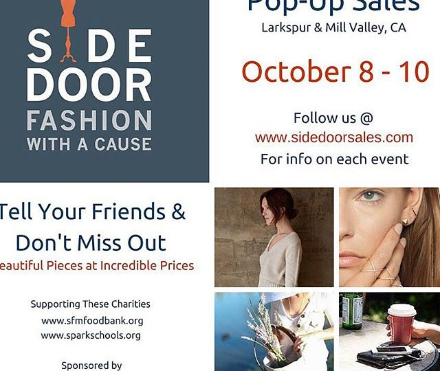 We are headed to the Bay Area October 8th-10th for three events supporting two incredible charities     for more info go to www.sidedoorsales.com/events #popup #popupsale #fashionwithacause #charity #fashion #clothes #jewelry #candles #urbanasacs #alexisjewelry #sfmarinfoodbank #sparkschools #susiecakes #millvalley #larkspur #bayarea #seeyouthere